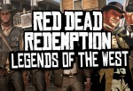 Red Dead Redemption: Legends of the West